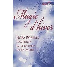 Magie d'hiver : Contre vents et marées ; Rendez-vous sous le gui ; Un lien d'amour ; Le rêve de Noël