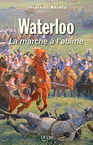 Waterloo: La marche à l'abîme (MOLS)
