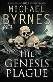 The Genesis Plague by Michael Byrnes