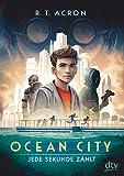 'Ocean City - Jede Sekunde zählt' von 'R. T.  (F.M.Reifenberg  Ch.Tielmann) Acron'