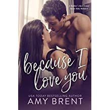 Because I Love You: A Brother's Best Friend Secret Baby Romance (English Edition)