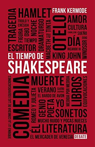 El tiempo de Shakespeare (Debate) por Frank Kermode