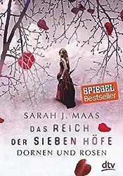 Das Reich der sieben Höfe 1 - Dornen und Rosen: Roman