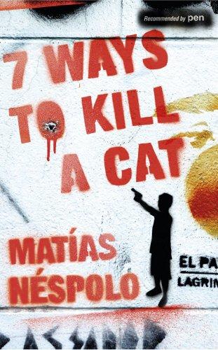 7 Ways to Kill a Cat