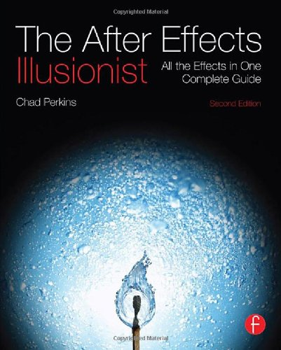 The After Effects Illusionist: A...