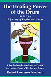 2: Healing Power of the Drum, Book Two: A Journey of Rhythm and Stories
