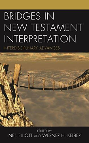 Bridges in New Testament Interpretation: Interdisciplinary Advances