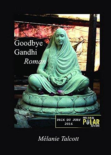 Goodbye Gandhi [Pdf/ePub] eBook