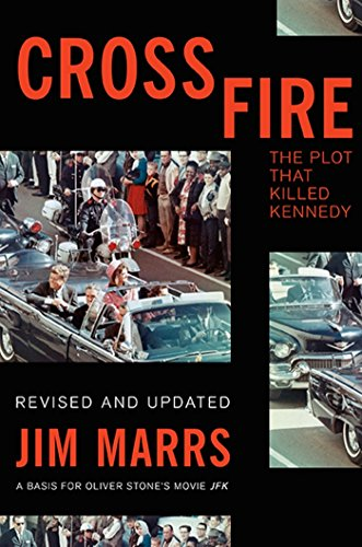 Crossfire: The Plot That Killed Kennedy (English Edition)