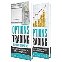 Options Trading: For Beginners: with Strategies for Making Money with Options Trading (2 In 1 Bundle) (English Edition)