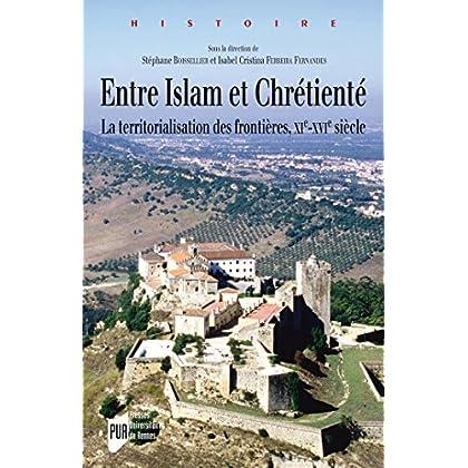 Entre Islam et Chrétienté (Histoire)