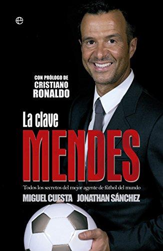 La Clave Mendes (Deportes) por Miguel Cuesta Rubio