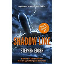 Shadow Line: A gripping conspiracy thriller (Mark Baines Book 3)