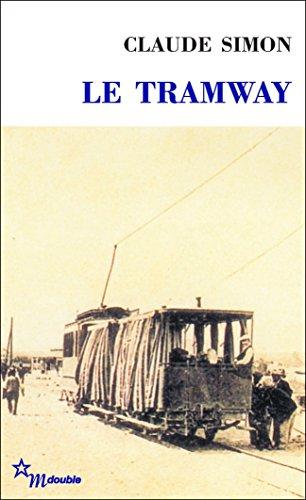 Claude Simon - Le tramway