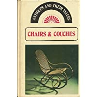 Chairs and Couches (Antiques & Their Values) by Tony Curtis (16-May-1977) Hardcover