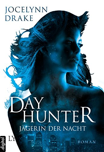 Jägerin der Nacht - Dayhunter (Jägerin-der-Nacht-Reihe 2)