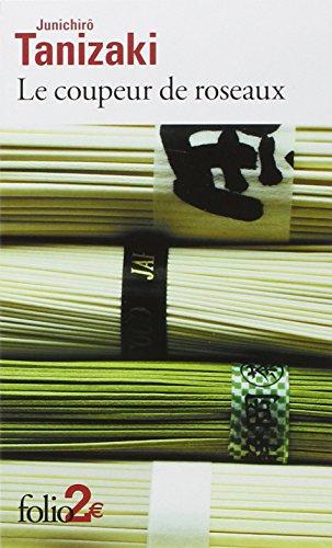 Le Coupeur de roseaux par Junichirô Tanizaki
