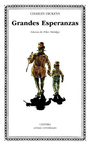 Grandes Esperanzas: 22 (Letras Universales) por Charles Dickens