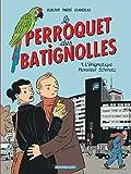 Image de Perroquet des Batignolles (Le) - tome 1 - L'énigmatique Monsieur Schmutz (1)