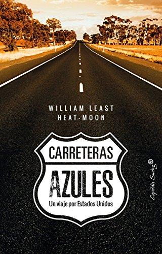 Carreteras azules por William Least Heat-Moon
