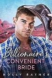 The Billionaire's Convenient Bride (Billionaire Cowboys Book 3)