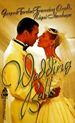 Wedding Bells: Love For A Lifetime\A Love Made In Heaven\Champagne Wishes (Arabesque) by Gwynne Forster (1999-06-01)
