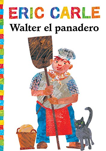 Walter El Panadero (Walter the Baker) (World of Eric Carle)