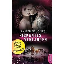 Riskantes Verlangen: Tall, Dark and Deadly (Walker Security 1)