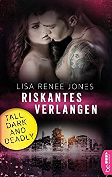Riskantes Verlangen: Tall, Dark and Deadly (Romantic Thriller mit den Walker Brothers 1)