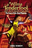The Case of the Fatal Phantom (Wilma Tenderfoot (Paperback))