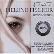 A Tribute To Helene Fischer