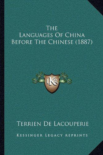 The Languages of China Before the Chinese (1887)