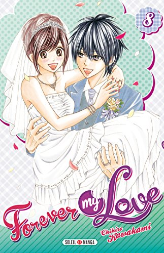 Forever my Love Edition simple Tome 8