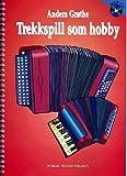 TREKK Spill som Hobby (+ CD): per fisarmonica (pulsante Fisarmonica/Hand Armonica) (NOR)