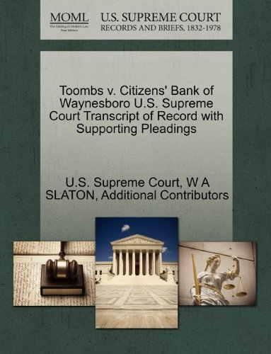 toombs-v-citizens-bank-of-waynesboro-us-supreme-court-transcript-of-record-with-supporting-pleadings