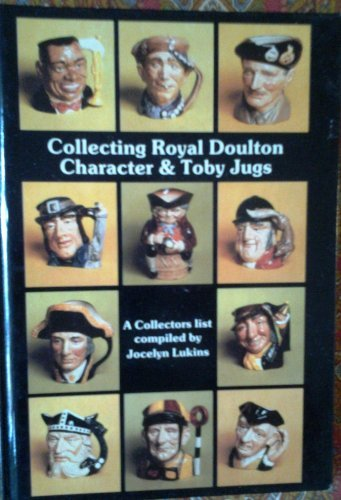 Collecting Royal Doulton Character & Toby Jugs ; 1934 - 1984 A Record of the First Fifty Years Royal Doulton Toby Jug