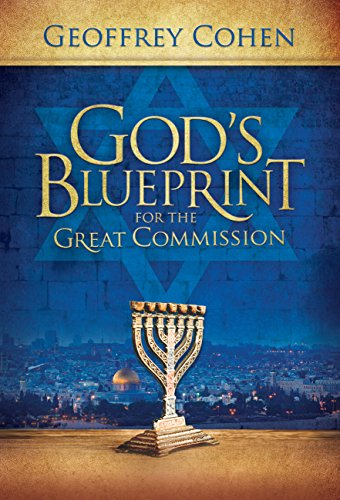 Gods Blueprint for the Great Commission (English Edition) (Geoffrey Cohen)