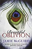 Beautiful Oblivion: 1 (BEAUTIFUL SERIES)