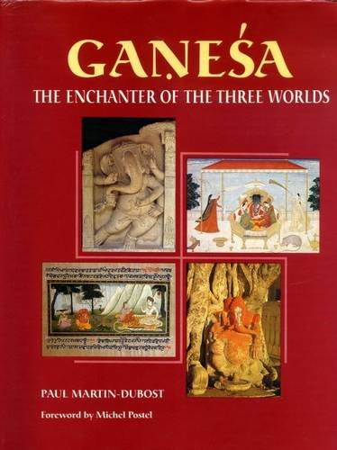 Ganesa: The Enchanter of the Three Worlds (Project for Indian Cultural Studies)