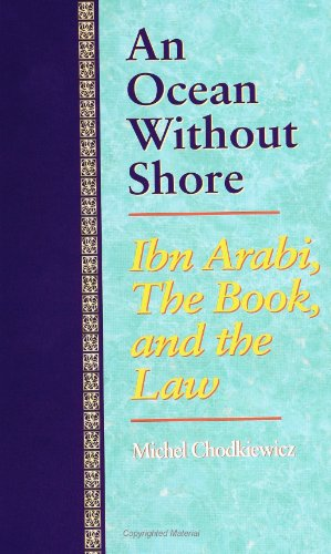 An Ocean Without Shore: Ibn Arabi, the Book, and the Law por Michel Chodkiewicz