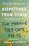 Front cover for the book The Morning They Came For Us: Dispatches from Syria by Janine Di Giovanni