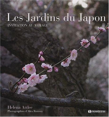 Les jardins du Japon par Helena Attlee, Alex Ramsey