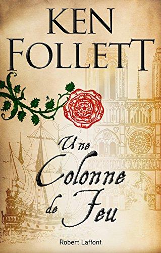 Une colonne de feu / Follett, Ken | Follett, Ken