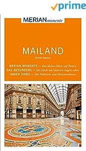 MERIAN momente Reiseführer Mailand