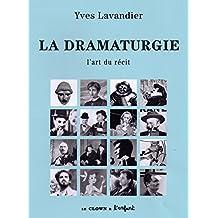 La dramaturgie, L'art du récit