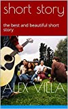short story: the best and beautiful short story (RVP Book 1) (English Edition)