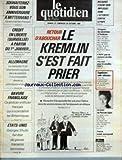 QUOTIDIEN DE PARIS (LE) [No 1533] du 27/10/1984 - DES BULGARES IMPLIQUES DANS L'ATTENTAT CONTRE LE PAPE - RETOUR D'ABOUCHAR - LE KREMLIN S'EST FAIT PRIER - ALLEMAGNE - LE CHANCELIER KOHL - SCANDALE - BAVURE FRANGLAISE - CE POLICIER ARTIFICIER FRANCAIS QUI A SCANDALISE LES BRITANNIQUE - LA MORT DE PASCALE OGIER - ETATS-UNIS - G. SHULTZ - MENACES TERRORISTES.