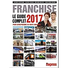 Franchise Le guide complet 2017