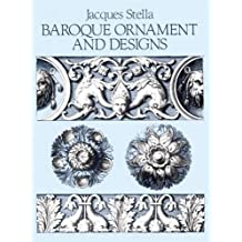 Baroque Ornament and Designs (Dover Pictorial Archive) by Jacques Stella (1987-06-01)