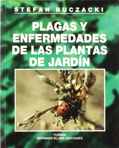 Plagas y enfermedades de las plantas de jardín (Guías de jardinería) por Stefan Buczacki